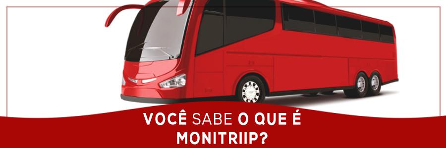 Você sabe o que é Monitriip?